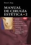 Manual de Cirugía Estética. Vol. 2 (con DVD-Video)
