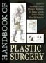 Handbook of Plastic Surgery,Steven E. Greer (Editor)