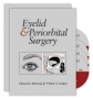 Eyelid & Periorbital Surgery,With 4  DVD, by Clinton D. McCord,