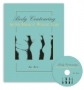 Body Contouring After Massive Weight Loss, by,Al  Aly.With 2DVD