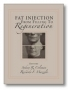 Coleman/Fat Injection:From Filling to Regeneration,With 2DVD