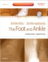 Arthritis and Arthroplasty: The Foot and Ankle - Expert Consult