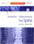 Arthritis and Arthroplasty: The Spine - Expert Consult - Online,