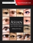 Asian Blepharoplasty and the Eyelid Crease, 3rd Edition