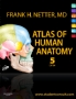 Atlas of Human Anatomy, Professional Edition, 5th Edition,By Fra