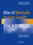 Atlas of Minimally Invasive Facelift Facial Rejuvenation with Vo
