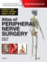 Atlas of Peripheral Nerve Surgery,2nd Edition Expert Consult