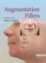 Augmentation Fillers ,by  Sadick, Neil S