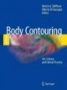 Body Contouring: Art, Science.