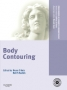 Body Contouring with DVD:Procedures in Cosmetic Dermatology Seri
