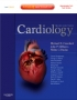 Cardiology, 3rd Edition - Expert Consult - Online and Print
