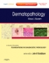 Dermatopathology - A Volume in the Foundations in Diagnostic Pat