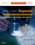 Diagnostic Immunohistochemistry, 3rd Edition - Theranostic and G