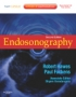 Endosonography, 2nd Edition,Expert Consult - Online and Print