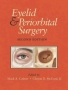 Eyelid and Periorbital Surgery, Second Edition