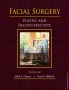 Facial Surgery: Plastic and Reconstructive,Mack L. Cheney,