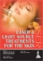 Laser and Light Source Treatments for the Skin