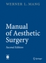 Manual of Aesthetic Surgery, by Werner Mang(2a.Ed)