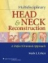 Multidisciplinary Head & Neck Reconstruction