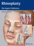Rhinoplasty The Experts' Reference