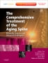 The Comprehensive Treatment of the Aging Spine